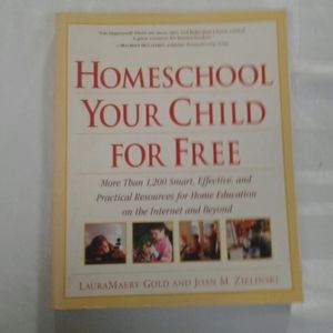 Homeschool Your Child For Free Laura Gold